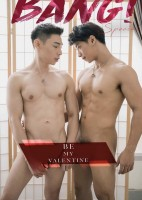 BANG! MAGAZINE NO.8 : BABE VS JOE ; Be my Valentine + 拍摄影音花絮